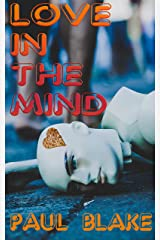 Love In The Mind: Short Story Collection Kindle Edition