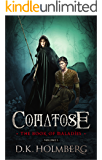 Comatose: The Book of Maladies