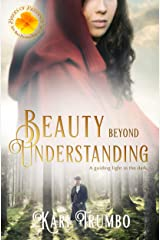 Beauty Beyond Understanding (Brides of Blessings Book 10) Kindle Edition
