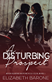 A Disturbing Prospect (River Reapers Motorcycle Club Book 1)