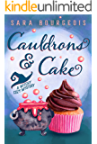 Cauldrons & Cake: A Witchy Cozy Mystery (Wicked Witches of Brookdale Book 1)