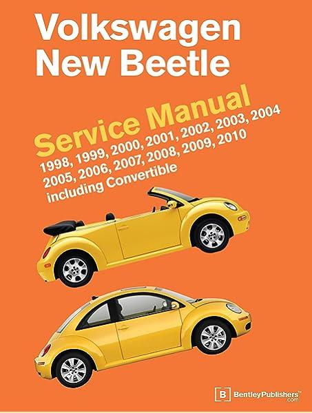 [DHAV_9290]  Volkswagen New Beetle Service Manual: 1998, 1999, 2000, 2001, 2002, 2003,  2004, 2005, 2006, 2007, 2008, 2009, 2010: Including Convertible: Bentley  Publishers: 9780837616407: Amazon.com: Books | 1999 New Beetle Fuse Box |  | Amazon.com