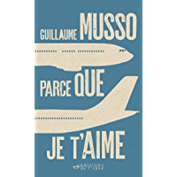 Parce que je t'aime (French Edition)