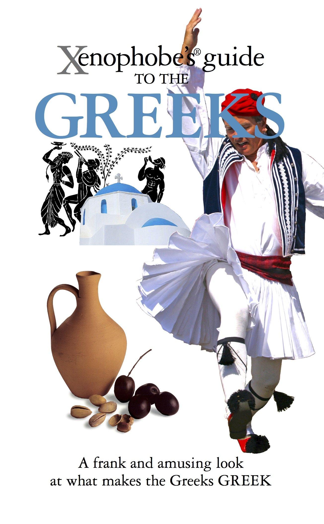 Download Xenophobe's Guide to the Greeks pdf epub