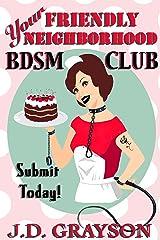 Your Friendly Neighborhood BDSM Club Kindle Edition