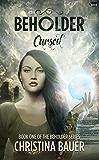 Cursed (Beholder Book 1)