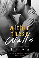 Within These Walls (The Walls Duet Book 1) Kindle Edition