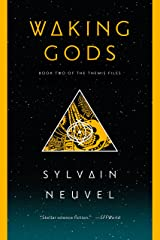 Waking Gods: Book 2 of The Themis Files Kindle Edition