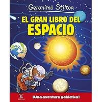 Geronimo Stilton. El gran libro del espacio: ¡Una