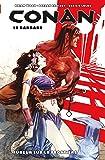 Conan le barbare t02: fureur sur la frontière