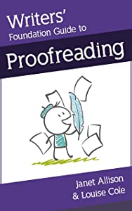 Writers' Foundation Guide to Proofreading (Writers' Foundation Guides Book 2)