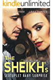 The Sheikh's Sextuplet Baby Surprise (The Sheikh's Baby Surprise Book 6)