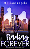 Finding Forever: A Companion to Precious Love