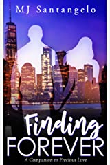 Finding Forever: A Companion to Precious Love Kindle Edition