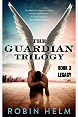 Legacy: The Guardian Trilogy, Book 3 Kindle Edition