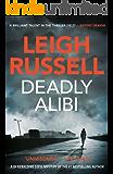 Deadly Alibi (A DI Geraldine Steel Thriller Book 9)