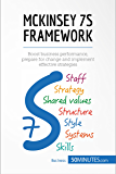 McKinsey 7S Framework: Boost business performance, prepare for change and implement effective strategies (Management & Marketing Book 19)