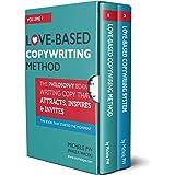 Love-Based Copywriting Books: Volumes 1 & 2 (Love-Based Business Book 6)