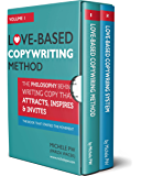 Love-Based Copywriting Books: Volume 1 & 2