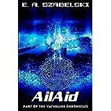 AilAid (VayneLine Chronicles Book 3)