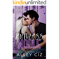 Ruthless Noble : A High School Bully Sports Romance (the Royalty Crew Book 2)