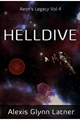 Helldive (Aeon's Legacy Book 4) Kindle Edition