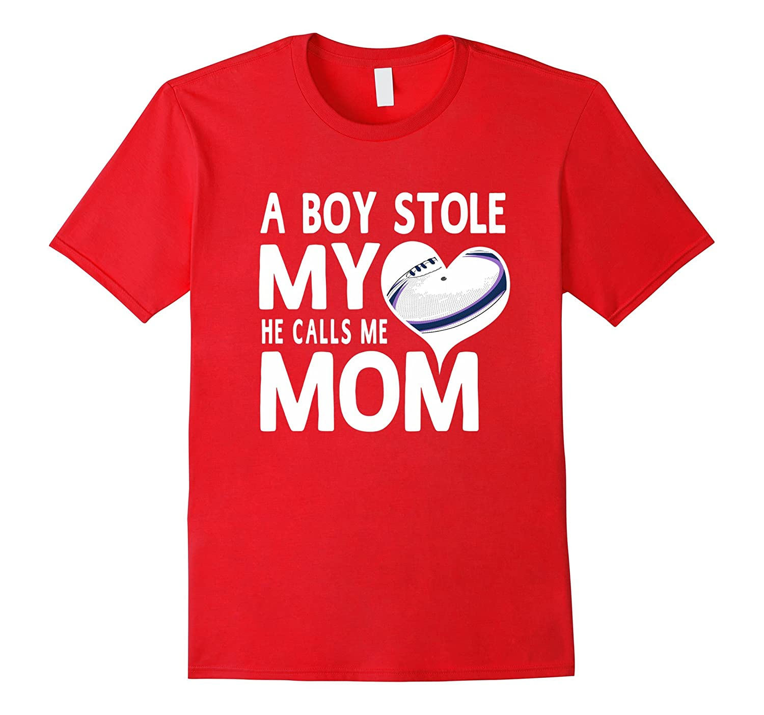 A Boy Stole My Heart He Calls Me Mom Rugby Moms Gift T-Shirt-Vaci