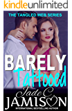 Barely Tattooed (Tangled Web 3)