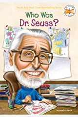 Who Was Dr. Seuss? (Who Was?) Kindle Edition