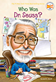 Who Was Dr. Seuss? (Who Was?)