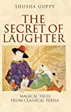 The Secret of Laughter: Magical Tales from