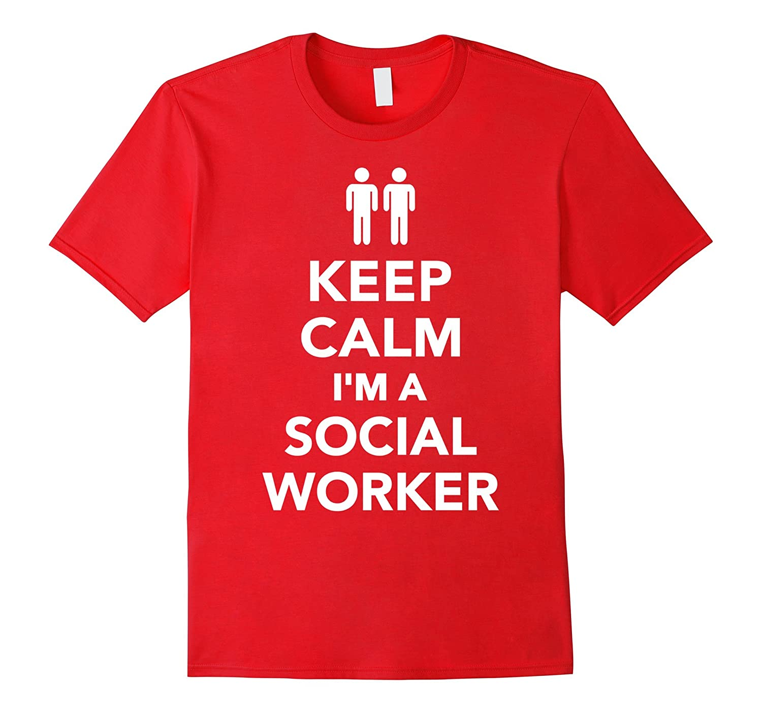 Keep calm Im a social worker T-Shirt-TD