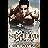 Signed, SEALed, Delivered: Book one Trident Brotherhood Series