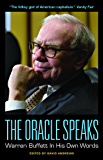 The Oracle Speaks: Warren Buffett In His Own Words (In Their Own Words) (English Edition)