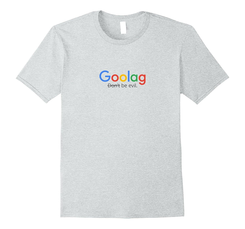 Goolag Be Evil T-Shirt-CL
