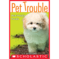 Pet Trouble #3: Mud-Puddle Poodle