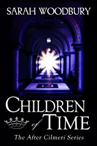 Children of Time (The After Cilmeri Series Book 6)
