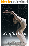 Weightless (Begin Again Duet Book 2)
