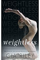 Weightless (Begin Again Duet Book 2) Kindle Edition
