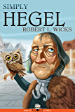 Simply Hegel (Great Lives Book 18)