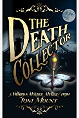 The Death Collector: A Victorian Murder Mystery Kindle Edition