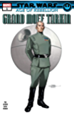 Star Wars: Age Of Rebellion - Grand Moff Tarkin (2019) #1 (Star Wars: Age Of Rebellion (2019))
