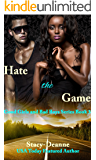 Hate the Game (The Good Girls and Bad Boys Series Book 3)