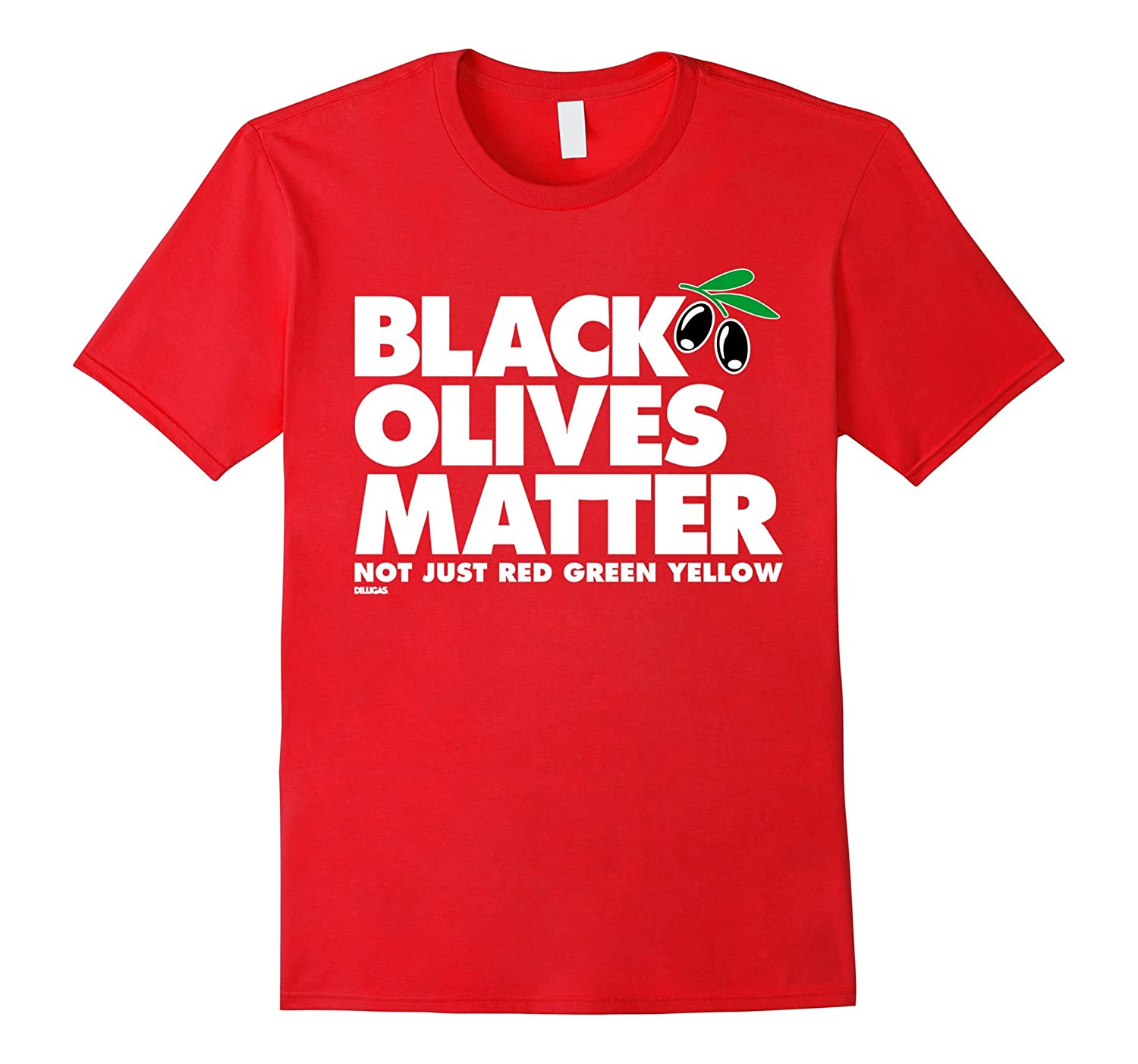 Black Olives Matter T-Shirt Straight on a Pizza-TH