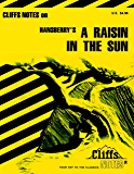 CliffsNotes on Hansberry's A Raisin in the Sun (Cliffsnotes Literature Guides)