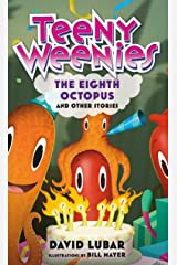 Teeny Weenies: The Eighth Octopus: And Other Stories Kindle Edition