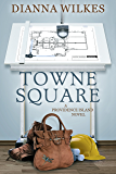 Towne Square (Providence Island Book 2)