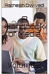 A Handbook of Media: Volume-2 Kindle Edition