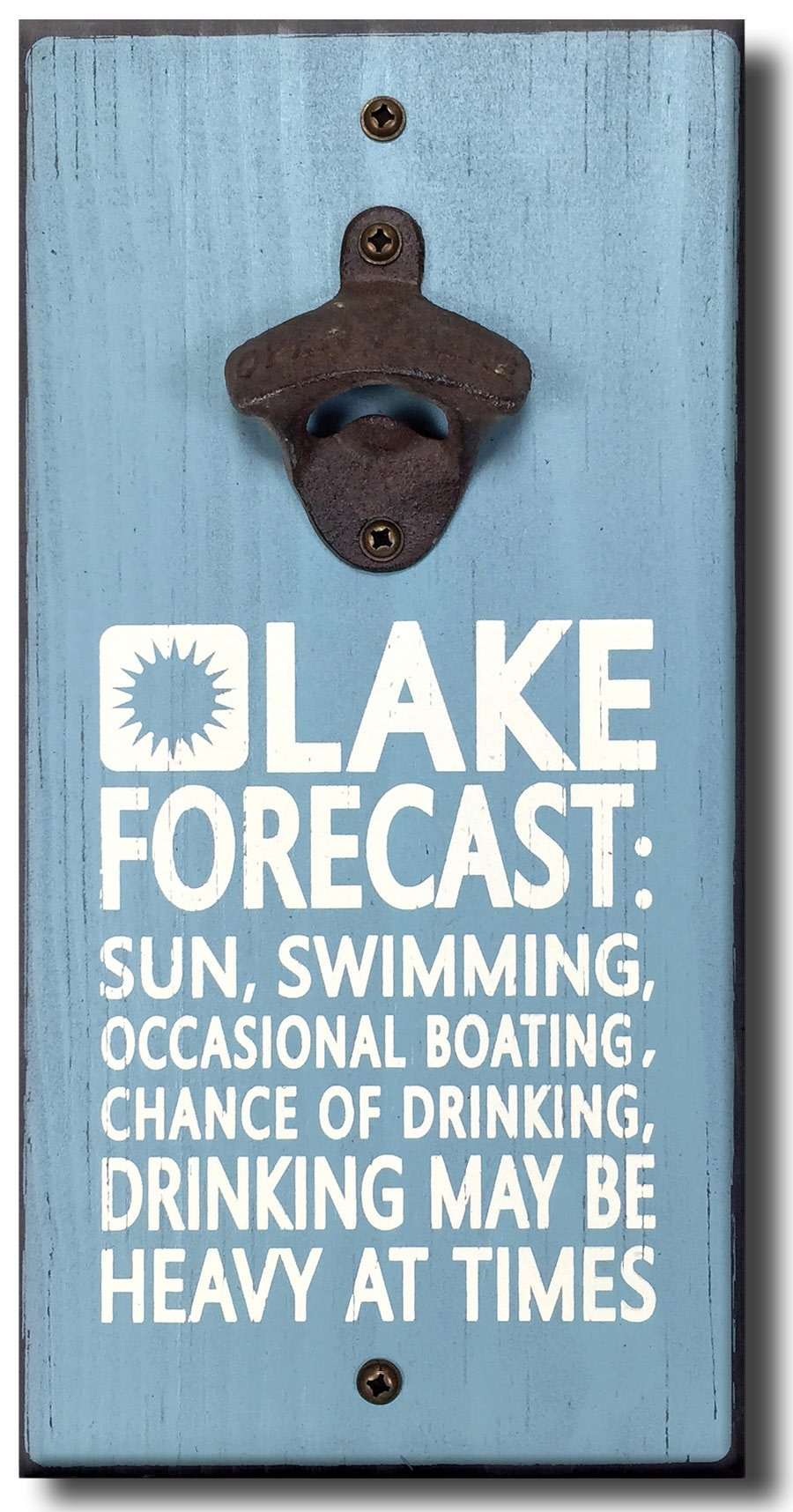 Lake Forecast - Wooden Wall Mounted Bottle Opener by My Word!