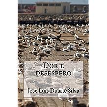 Dor e desespero (Portuguese Edition) Dec 7, 2015